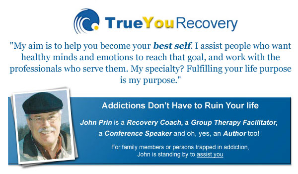 True You Recovery - 'My aim is to help you become your best self. I assist people who want healthy minds and emotions to reach that goal, and work with the professionals who serve them. My specialty? Fulfilling your life purpose is my purpose.' - Addictions don't have to ruin your life